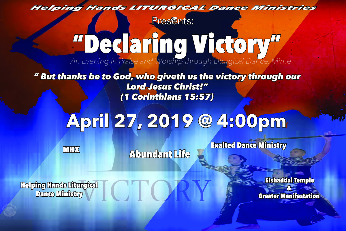 """HHM Liturgical Dance Ministires """"Declaring Victory"""""""