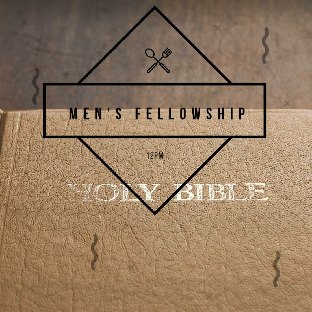 Men's Fellowship- Online-12noon